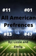 All American Preferences by Fandomobsessions83