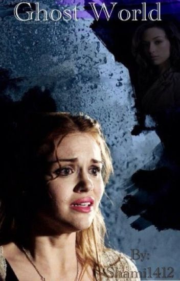 Ghost World-A Lydia Martin Story
