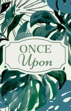 Once Upon by duh_laney