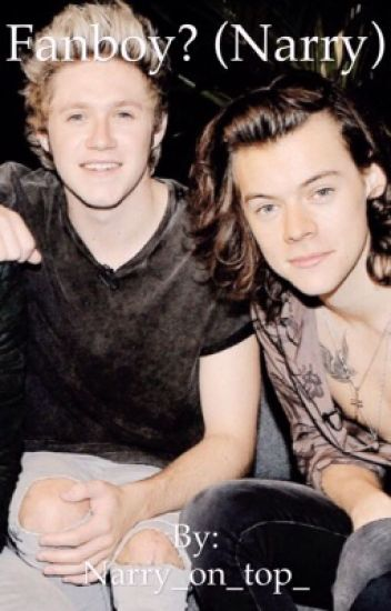 Fanboy? (Narry)