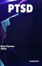 PTSD || Hero Fiennes Tiffin  by dee2000111