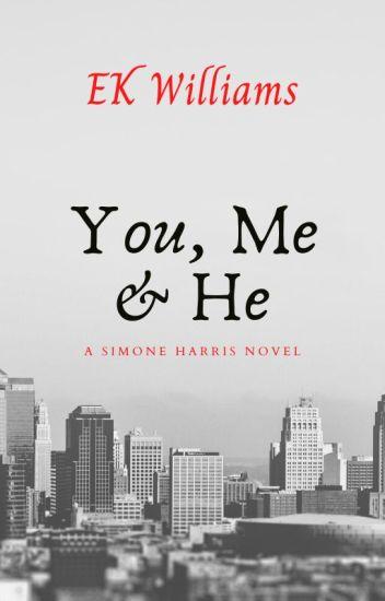 You, Me & He