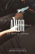 Amor de mafia ilegal by girlPalta