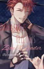 Zion X Reader: Dangerous Fellow by armybtsO_o