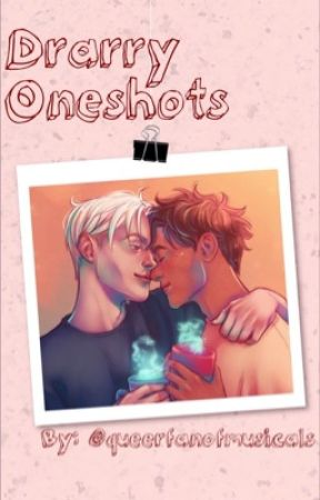 Drarry Oneshots by queerfanofmusicals
