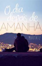 O Dia Depois de Amanhã { conto } by martafz