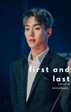 first, and last || shownu by minwhale_
