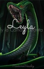 Leyla y la Cámara Secreta | (LEH #2) by MadameWeasley