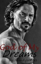 God of My Dreams (Greek Heroes #1) ✅ Completed by WendyWrites