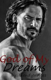 God of My Dreams by WendyWrites