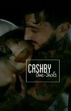 Cashby One-Shots by onnellisuus