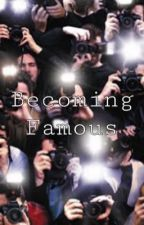 Becoming famous (your POV) by Yeetasaurus123