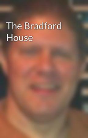 The Bradford House by WadeFinnegan