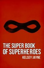The Super Book of Superheroes by jayne-doe