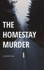 The Homestay Murder (Completed) by avyukthinna