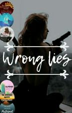 Wrong Lies by queensalsabeel