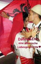 Dafina&Enis, eine albanische Liebesgeschichte♥ by mirenaku