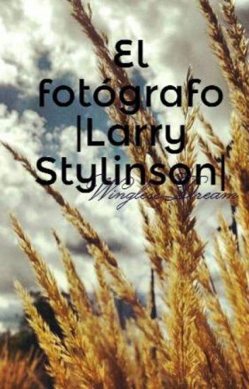 El fotógrafo |Larry Stylinson|