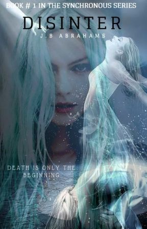 """DISINTER (Book #1 in the """"Synchronous""""series) by Dearjessiebern"""