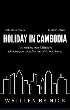 Holiday in Cambodia by NickOlBacc