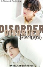 🟢 Disorder // BTS Taekook 18+ by nanaberry9795