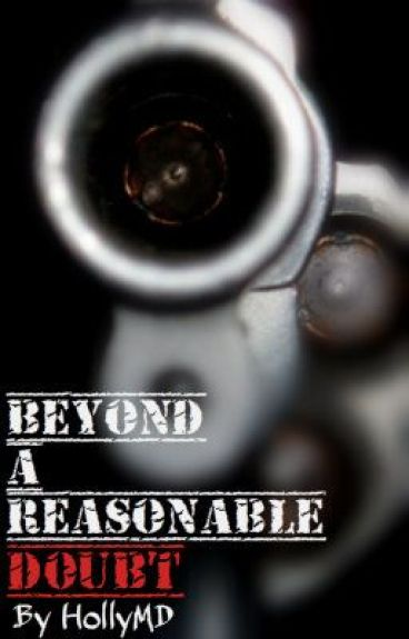 Beyond A Reasonable Doubt (2012 Watty Winner)