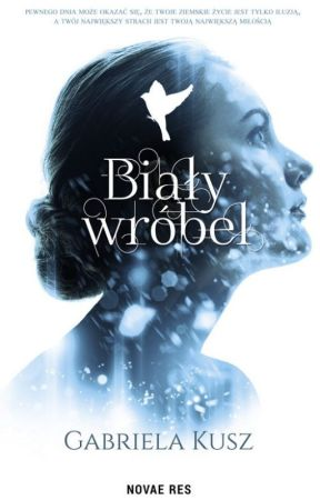 Biały wróbel (wydawnictwo Novae Res, 2018) - Prolog by CharliseEileen