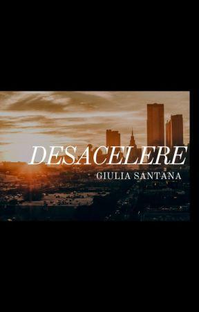Desacelere (2013) by giuliasntana