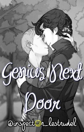 Genius Next Door (Teen!Lock Fanfiction)