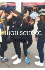 HighSchool Affairs . by CocaineKillaa