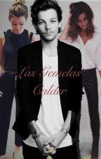 Las Gemelas Calder (Louis Tomlinson y  Tn________) by Lore_Lasa