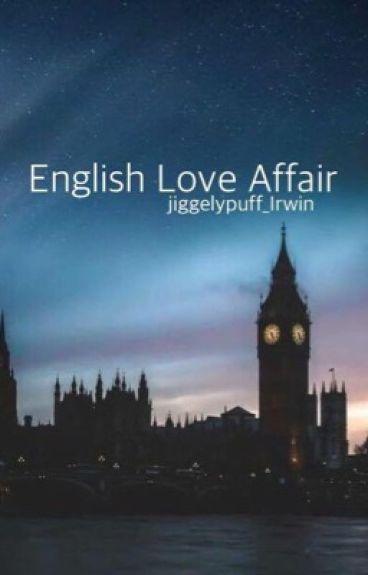 English Love Affair. (Michael Clifford 5sos)