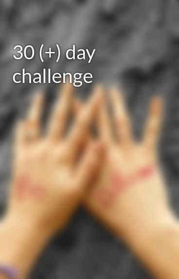 30 (+) day challenge by footballstars4