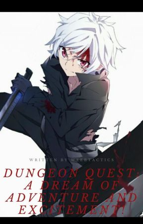 Dungeon Quest: A Dream of Adventure and Excitement! by Anime_MultiPlay_