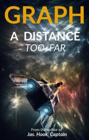 A Distance Too Far by Graph_