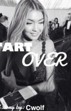 Start over by chantelwolf