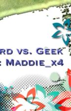 Geek vs. Nerd by Maddie_x4