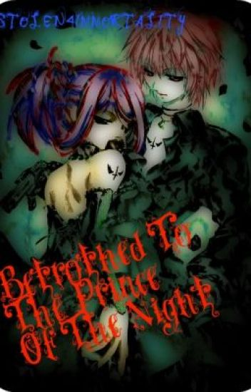 Betrothed to The Prince Of The Night
