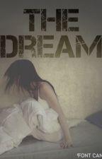 The Dream by totallyweirdgirl