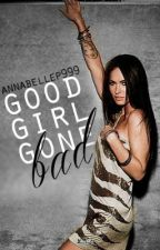 Good Girl Gone Bad {complete} by enticiing