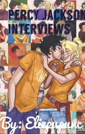 Percy Jackson Interviews- Percy Jackson Fanfiction by ewhite9