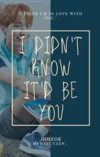 I Didn't Know It'd Be You || Hoseok by kpop_multi_