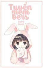 Tuyển nhân sự ⇢ Baby_Team⇠ by _Baby-Team_