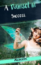 Damsel in Success by prvylee