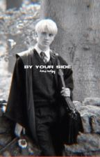 by your side. [ d. malfoy ] by rosegoldn