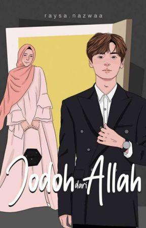 Jodoh Dari Allah [ END ] by raysaanazwaa