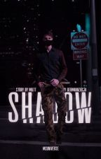 Shadow [Zawieszone] by MSUniverse2k19