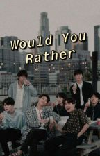 BTS WOULD YOU RATHER  by SeulYongNation