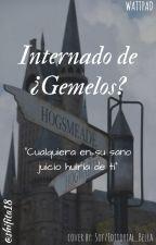Internado de ¿Gemelos? by shifita18