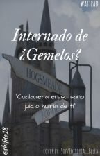 Internado de ¿Gemelos? by shifita18